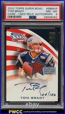 2002 Topps Super Bowl Tom Brady PATCH AUTO /150 #SBMVP PSA 8 NM-MT